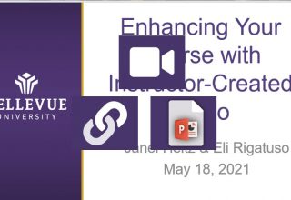 Enhancing Your Course with Instructor-Created Videos
