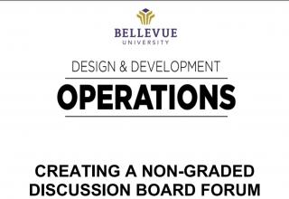 Creating a Non-Graded Discussion Board Forum